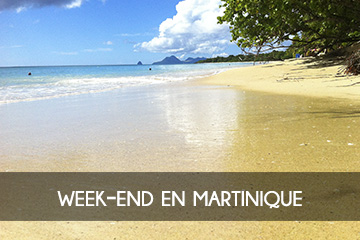 WeekEnd Evasion en Martinique